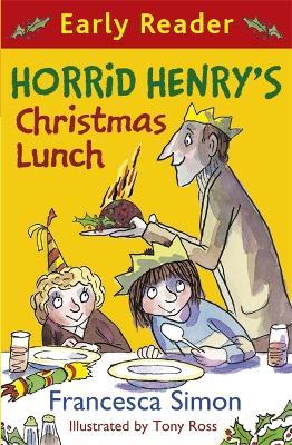 Horrid Henry Early Reader: Horrid Henry's Christmas Lunch: Book 29 - Horrid Henry Early Reader (Paperback)