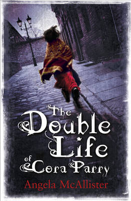 The Double Life of Cora Parry (Hardback)
