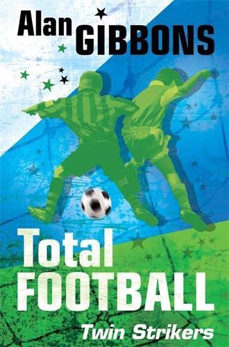 Total Football: Twin Strikers: Book 7 - Total Football (Paperback)