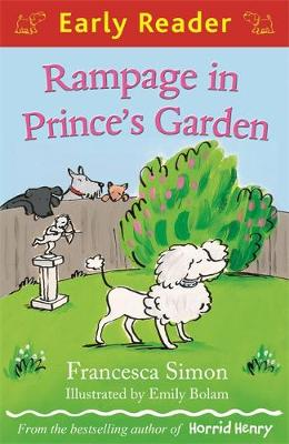 Early Reader: Rampage in Prince's Garden - Early Reader (Paperback)