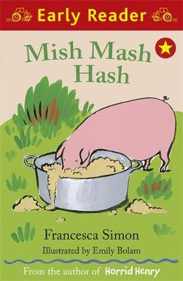 Early Reader: Mish Mash Hash - Early Reader (Paperback)