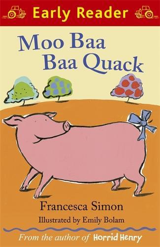 Early Reader: Moo Baa Baa Quack - Early Reader (Paperback)