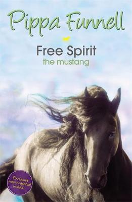 Tilly's Pony Tails: Free Spirit the Mustang: Book 18 - Tilly's Pony Tails (Paperback)