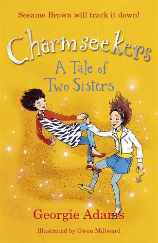 Charmseekers: A Tale of Two Sisters: Book 4 - Charmseekers (Paperback)