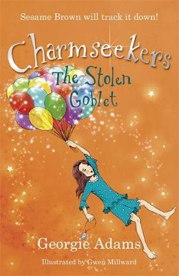 The Stolen Goblet: Book 6 - Charmseekers 6 (Paperback)