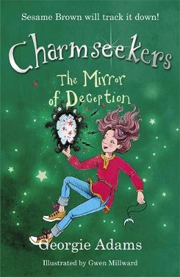 Charmseekers: The Mirror of Deception: Book 11 - Charmseekers (Paperback)