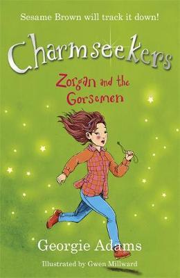 Zorgan and the Gorsemen: Book 12 - Charmseekers 12 (Paperback)