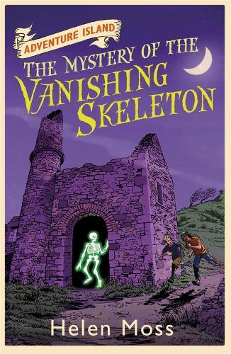 Adventure Island: The Mystery of the Vanishing Skeleton: Book 6 - Adventure Island (Paperback)