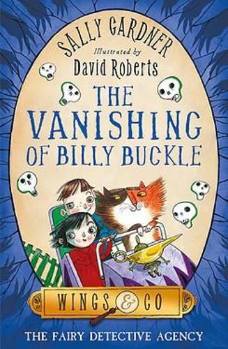 The Fairy Detective Agency: The Vanishing of Billy Buckle - The Fairy Detective Agency (Paperback)