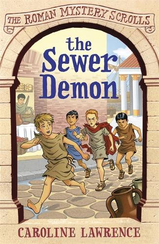 The Roman Mystery Scrolls: The Sewer Demon: Book 1 - The Roman Mystery Scrolls (Paperback)