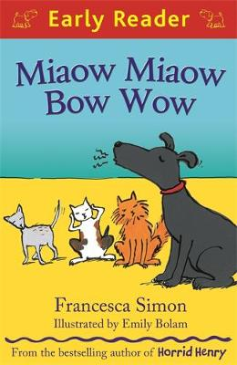 Miaow Miaow Bow Wow - Early Reader 122 (Paperback)