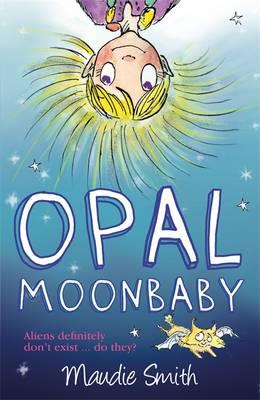 Opal Moonbaby: 1 - Opal Moonbaby 1 (Paperback)
