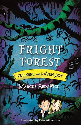 Fright Forest: Book 1 - Elf Girl and Raven Boy Book 1 (Paperback)