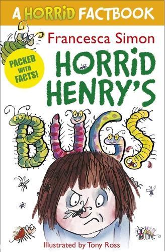 Horrid Henry's Bugs: A Horrid Factbook - Horrid Henry (Paperback)