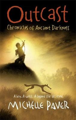 Chronicles of Ancient Darkness: Outcast: Book 4 - Chronicles of Ancient Darkness (Hardback)