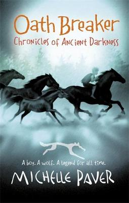 Chronicles of Ancient Darkness: Oath Breaker: Book 5 - Chronicles of Ancient Darkness (Hardback)