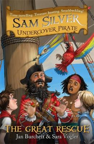 Sam Silver: Undercover Pirate: The Great Rescue: Book 7 - Sam Silver: Undercover Pirate (Paperback)