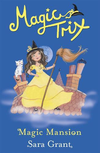 Magic Trix: Magic Mansion: Book 6 - Magic Trix (Paperback)