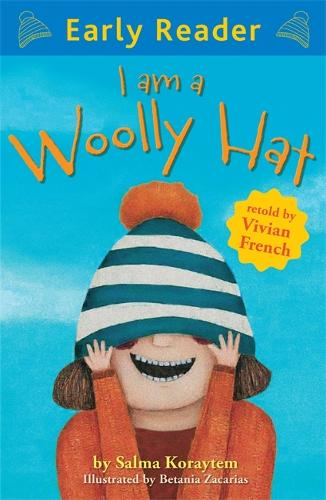 Early Reader: I Am A Woolly Hat - Early Reader (Paperback)