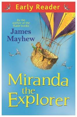 Miranda The Explorer - Early Reader 81 (Paperback)