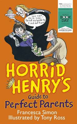 Horrid Henry's Guide to Perfect Parents (Paperback)