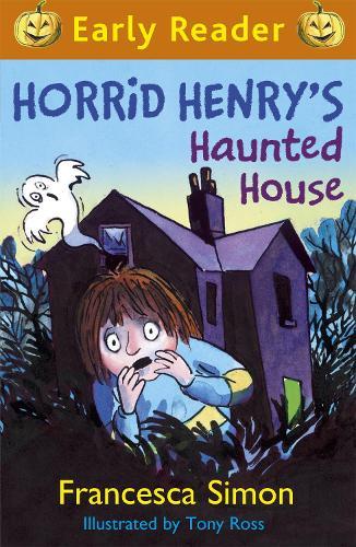 Horrid Henry Early Reader: Horrid Henry's Haunted House: Book 28 - Horrid Henry Early Reader (Paperback)