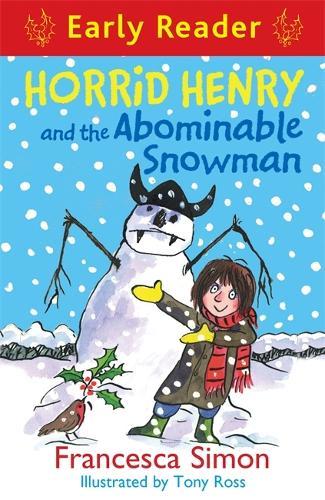 Horrid Henry Early Reader: Horrid Henry and the Abominable Snowman: Book 33 - Horrid Henry Early Reader (Paperback)