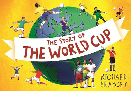 The Story of the World Cup (Paperback)