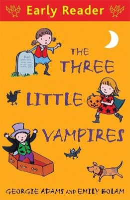Early Reader: The Three Little Vampires - Early Reader (Paperback)
