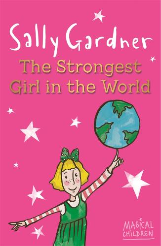 Magical Children: The Strongest Girl In The World - Magical Children (Paperback)