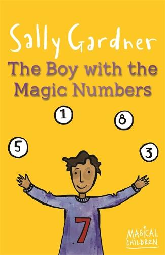 Magical Children: The Boy with the Magic Numbers - Magical Children (Paperback)