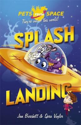 Pets from Space: Splash Landing: Book 1 - Pets from Space (Paperback)