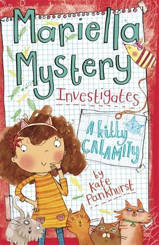 Mariella Mystery: A Kitty Calamity: Book 6 - Mariella Mystery (Paperback)