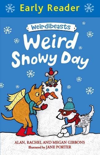 Early Reader: Weirdibeasts: Weird Snowy Day: Book 4 - Early Reader (Paperback)