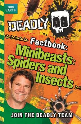 Deadly Factbook: Minibeasts, Spiders and Insects: Book 2 (Paperback)