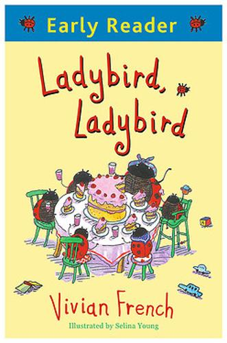 Early Reader: Ladybird, Ladybird - Early Reader (Paperback)