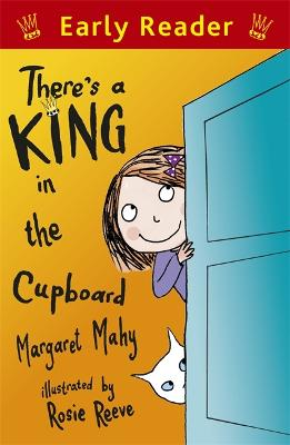 Early Reader: There's a King in the Cupboard - Early Reader (Paperback)