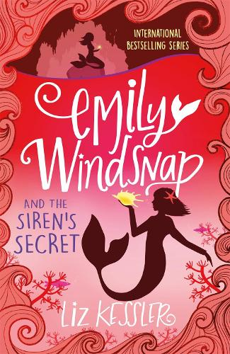 Emily Windsnap and the Siren's Secret: Book 4 - Emily Windsnap (Paperback)