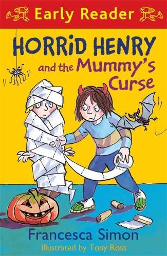 Horrid Henry Early Reader: Horrid Henry and the Mummy's Curse: Book 32 - Horrid Henry Early Reader (Paperback)