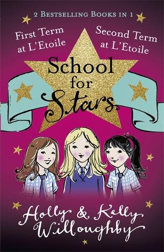 School for Stars: First and Second Term at L'Etoile: Books 1 and 2 - School for Stars (Paperback)
