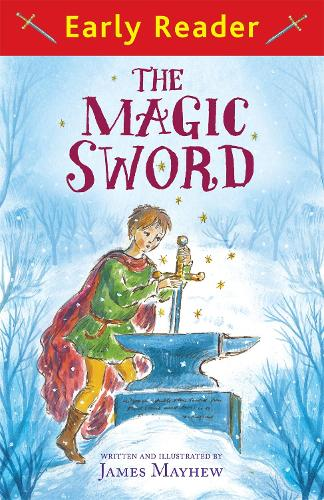 Early Reader: The Magic Sword - Early Reader (Paperback)