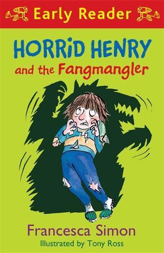 Horrid Henry Early Reader: Horrid Henry and the Fangmangler: Book 36 - Horrid Henry Early Reader (Paperback)