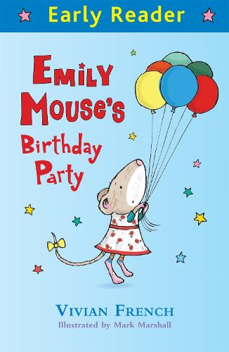 Early Reader: Emily Mouse's Birthday Party - Early Reader (Paperback)