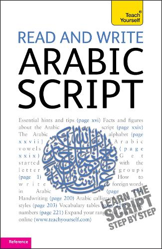Read and Write Arabic Script (Learn Arabic with Teach Yourself) - TY Beginner's Scripts (Paperback)