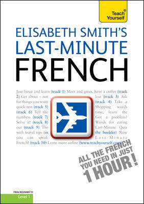 Last-Minute French: Teach Yourself - Ty One Day (CD-Audio)