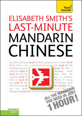 Last-minute Mandarin Chinese - Teach Yourself One Day (CD-Audio)