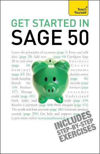 Get Started in Sage 50: An essential guide to the UK's leading accountancy software (Paperback)