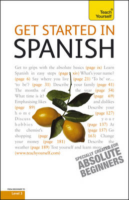 Teach Yourself Get Started in Spanish - Teach Yourself Beginner's Languages (Paperback)