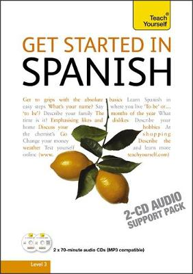 Get Started in Spanish: Teach Yourself - Teach Yourself Beginner's Languages (CD-Audio)
