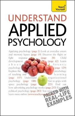 Understand Applied Psychology: Teach Yourself (Paperback)